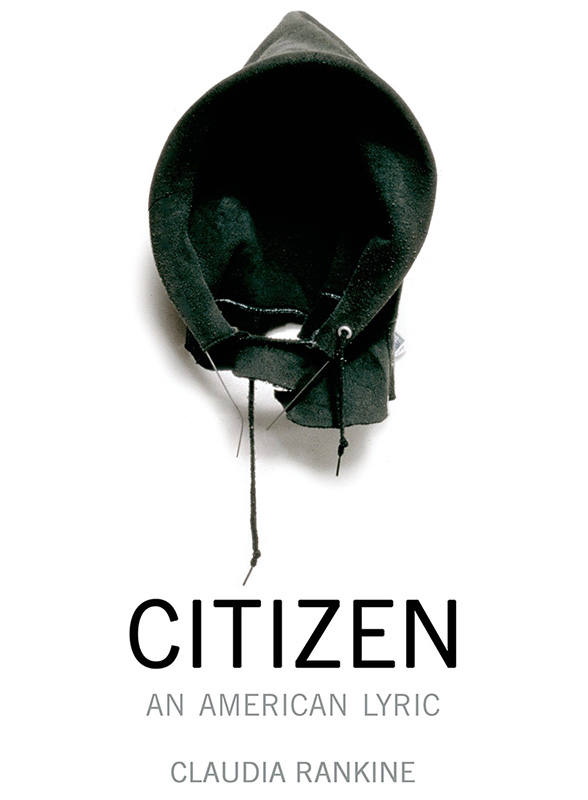 book cover of Claudia Rankine's book, Citizen: An American Lyric